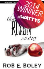 That Risen Snow: A Scary Tale of Snow White and Zombies (Wattys 2014 Award Winner) by RobBoley
