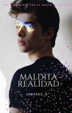 Maldita Realidad #2 (EN EDICIÓN) by BRAVE-N