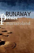 Runaway Prince by Mariaroland