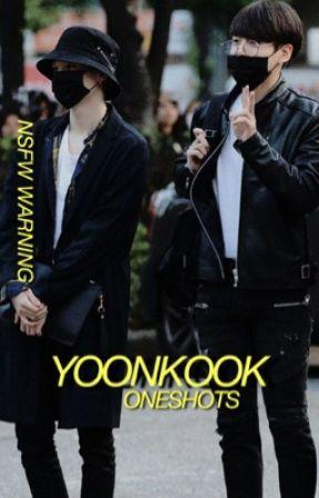 YOONKOOK ; ONESHOTS   NSFW by kimstae