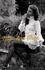 Now And Then (TVD S.S) by Gerlithequeen
