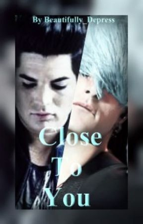 Close To You (Adommy) by Beautifully_Depress