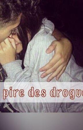 La pire des drogues by EmelyneHenriot
