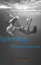 Spinning Dimensions  by _Purple_Dragon_