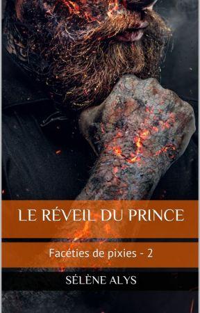 Facéties de Pixies 2 - Le réveil du prince by MylneScala