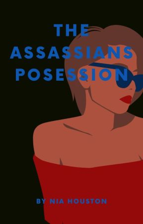 Assassin's Posession  by niahouston