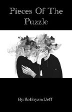 Pieces of the Puzzle [ Discontinued ] by BobbyandJeff