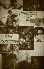 Immagini di Levi Ackerman |Shingeki no Kyojin| by Evelyn_Ackerman
