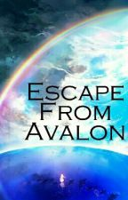 Escape From Avalon (SAO AU) by NiceToSeeYouAll