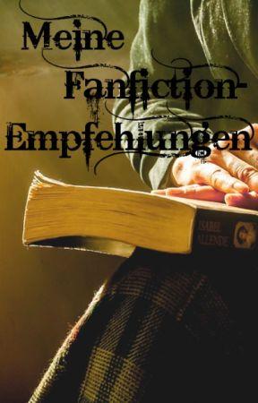 Meine Fanfiction-Empfehlungen by checkyhuf