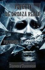 Povesti De Groaza Reale Volumul 2 by SammySamman