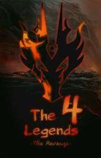 🈵-The Four Legends- The Revenge-🈲..:(A Vingança)..: Original by KylebMaster
