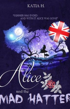 Alice and the Mad Hatter [ENGLISH VERSION] by PetiteTaiga