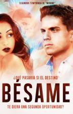 Bésame (Segunda Temporada) by ItsGoBieber