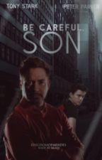 Be Careful,Son / Tony Stark+Peter Parker by KingdomOfMendes
