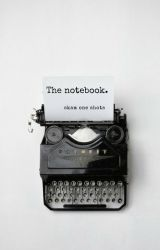 the notebook. by blue_ladym