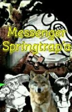 Messenger Springtrap'a by ShadowMali810