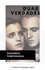 Segunda Temporada de Duas Verdades by BrendaChaia