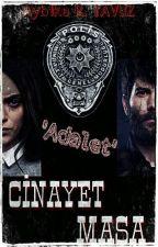 Cinayet Masa 'Adalet Seri' by aybikerabia