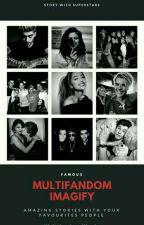 Multifandom-Imagify ❤ by olllaola
