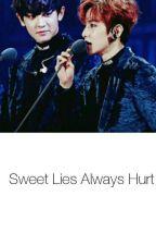 Sweet Lie Always Hurt《ChanBaek》 by jin_chi0