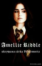 """Amellie Riddle, skrywana córka Voldemorta."" by biedronka4"