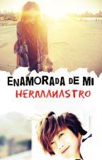 Enamorada de mi Hermanastro by phxenixx