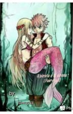 The Mermaid And The Pirate (Fairy tail) ( In Pausa) by Elietta003