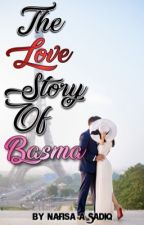 The Love Story Of Basma✨ (editing) by nafisatuu
