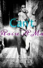 Can't Raise A Man by JoJo_And_CeCe