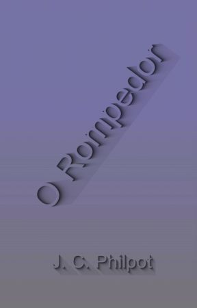 O Rompedor by SilvioDutra0