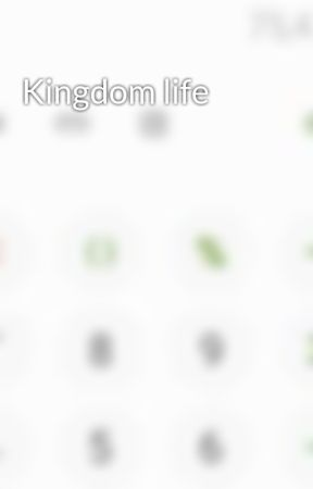 Kingdom life by Randomnameguyxd