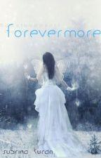 Forevermore by todayitrainedjello