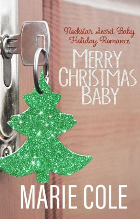 Merry Christmas Baby by mariecolebooks