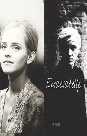 Emaciatelle (Dramione) by le_vask