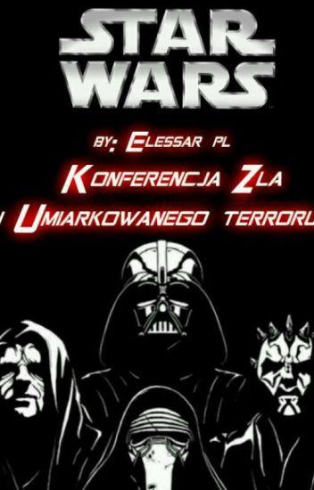Konferencja Zła I Umiarkowanego Terroru