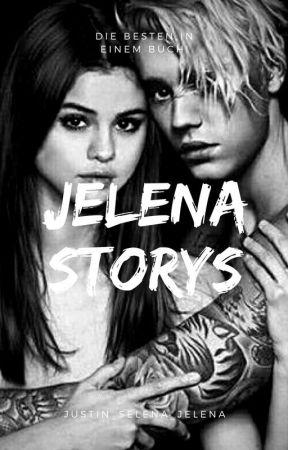 Jelena Kurzgeschichten 💛 by Selena_Justin_Jelena