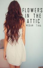 Flowers in the attic | styles by theperksofbeingcrazy