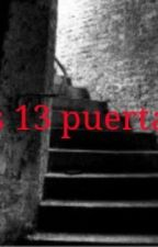 Las 13 puertas by ernestecita