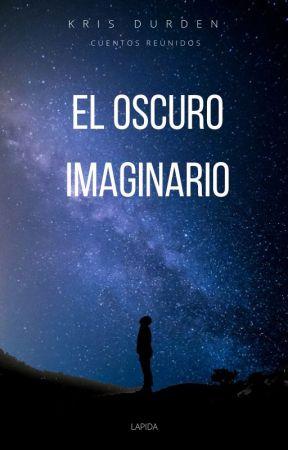 El oscuro Imaginario by KrisDurden