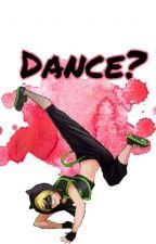 Dance? [Book 2] by WorldByTery