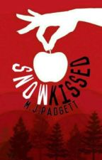 Snow Kissed ❄️  (Complete, not edited) (Book 1 in Fairytale Series) by Mpadgett80