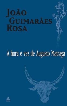 Conto A hora e a vez de Augusto Matraga - João Guimarães Rosa by whazzupp