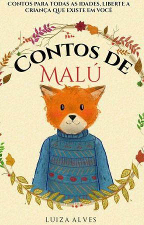 Contos de Malú - Coletânea de contos infantis by Luhh08