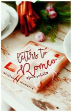 Letters To Romeo by Mumal16