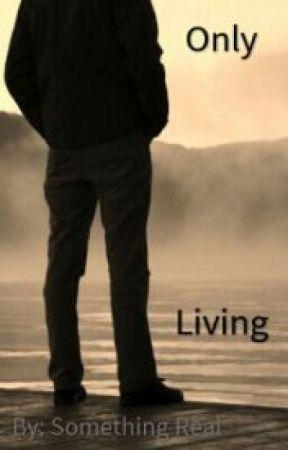Only Living by II-Chani-II