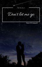 Don't let me go - Bradley Simpson by ju_Lia_x