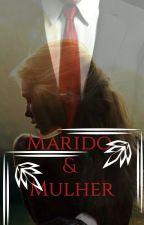 MARIDO & MULHER  by AngelCarter03