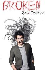 BROKEN - Zac's Tagebuch  by buecherwurm9