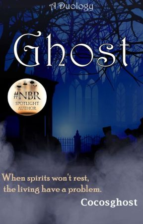 GHOST (A Paranormal Romance) by Cocosghost